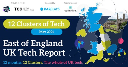 12 Clusters of Tech – East of England UK Tech Report